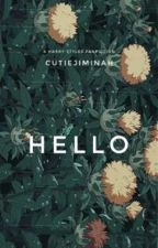 hello » HS #Wattys2016 by artisticbitch-