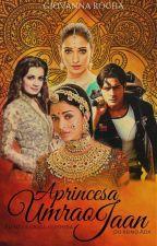 A Princesa Umrao Jaan  by ParvatiJaan