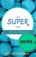 La vie super naze de Lou Patheaux 2 by LilaDeLittleback