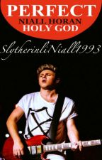 PERFECT《HORAN》                          #Wattys2017 by SlytherinliNiall1993