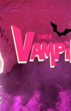 Chica vampiro : La revisitation ! by DaisyObrian