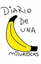 [Diario De Una Banana] by milurocks