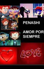 penashi amor por siempre by cole_s_1111