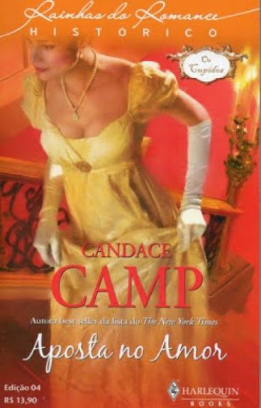 Aposta no Amor (As Casamenteiras 1) - Candace Camp