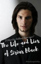 The Life And Lies Of Sirius Black by thefangirlofhp