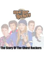 The Story Of The Ghost Rockers by JulieBeverRocker