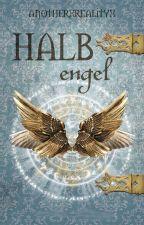 Halbengel by anotherxrealityx