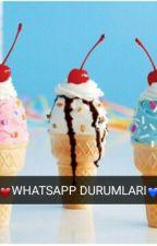 WHATSAPP DURUMLARI by KenayTutku