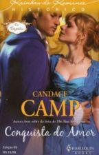 Conquista do Amor (As Casamenteiras 2) - Candace Camp by Daanlimaa