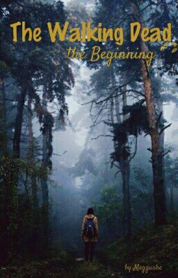 The Walking Dead | The Beginning