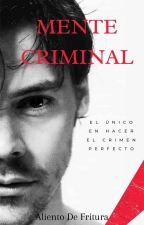 Mente Criminal©  by AlientoDeFritura