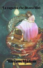 La ragazza che divora Libri by MiriamManno