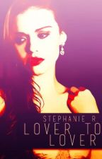 Lover to Lover by Stephie3Isabel