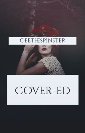 cover-ed by CeeTheSpinster