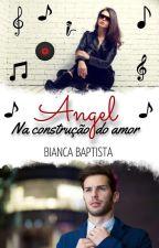 ANGEL (Degustação) by Bianca_Baptista