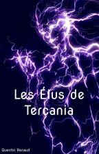 Les Élus De Tercania by opnyxx
