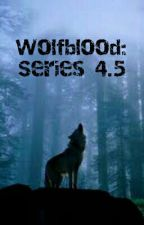 Wolfblood: Series 4.5 by imustnotbefound2017
