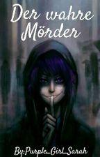 Der wahre Mörder (FNaF FF) by Purple_Girl_Sarah