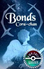 Bonds | Pokémon Fanfiction by Cora-chan