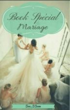 Book Spécial Mariage by Sao_Ssane