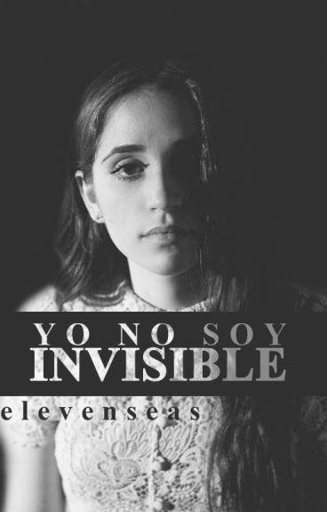 Yo No Soy Invisible |COMPLETA|