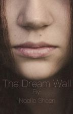 The Dream Wall by iski_noelle