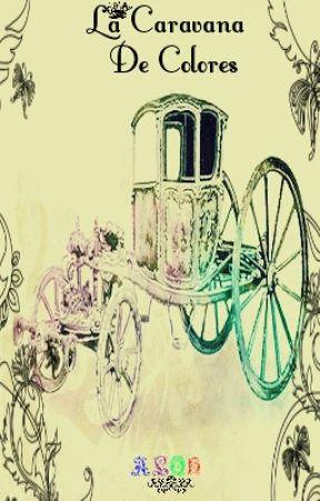 La Caravana De Colores by LilAngelMonster