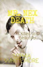 Mr. Nex Death by authorsophiawhitte