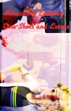 Miraculous Ladybug One-shots and Extras by pretty_odd_luciel
