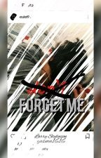 (don't) forget me(book 2) •Larry Stylinson☑ by yasma1616
