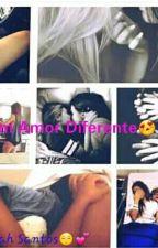 Um Amor Diferente by NenahSantos9