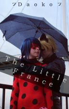 🌻The Little France🌻 (Miraculous Ladybug) by XDaokoGirlX