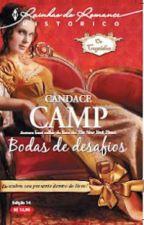 Bodas de Desafios (As Casamenteiras 3) - Candace Camp by Daanlimaa