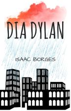 Dia Dylan (Romance Gay) by IsaacBorges4