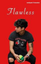Flawless⇒Cake||Book 3 by awsten