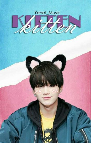 Kitten. ▶YoonMin◀