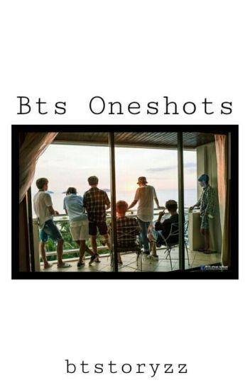 Bts Oneshots (Reader×Member)