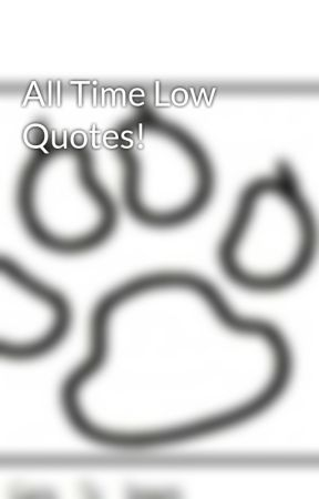 All Time Low Quotes! - Alex Gaskarth Quotes! - Wattpad