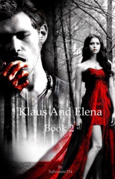Klaus and Elena (book 2)