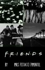 Friends  (Joel Pimentel) by MrsPotatoPimentel