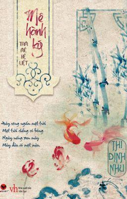 Mê Hành Ký- Thi Định Nhu (Full)