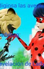 Prodigiosa: Las Aventuras De Ladybug, La Revelacion De Ladybug[pausada] by Nightmare_Caty_03