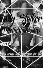 My Stalker | E.D by prettylittledolans