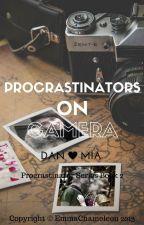 Procrastinators on Camera (Dan Howell/danisnotonfire fanfic 2) *unedited* by EmmaChameleon