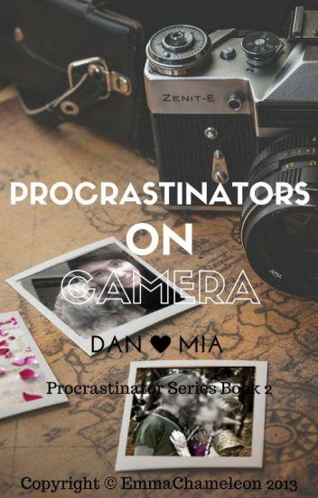 Procrastinators on Camera (Dan Howell/danisnotonfire fanfic 2) *unedited*