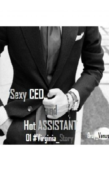 """no SEX, before MARRIED 01 """"Sexy CEO, and Hot ASSISTANT"""""""