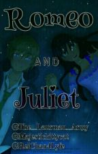 ♥Romeo And Juliet♥ A Laurmau Fanfiction by The_Laurmau_Army