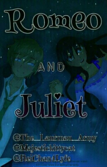 ♥Romeo And Juliet♥ A Laurmau Fanfiction