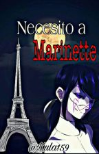 Necesito A Marinette by kula159