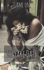 The Fake Date by skyler888
